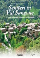 Resistenza - Rolando Escursioni In Val Sangone Sentieri Partigiani 1^ Ed. 2007 - Libri, Riviste, Fumetti