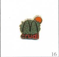 Pin's Alimentaire - Restauration / Mac Donald's - Fournisseur Crudi (Salades) à Torreilles (66). Non Est. EGF. T627-16 - Food