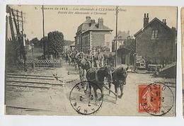 Lot De 2 CPA CLERMONT: Entrée Des Allemands 2 Beauvais - Patrouille En Ville 8 Beauvais - Clermont