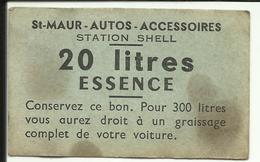 BON Pour 20 Litres D'essence , Station SHELL - Autos - Accessoires , 25 Rue De La Varenne SAINT MAUR ( Seine ) - Bons & Nécessité