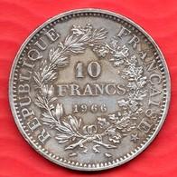 Pièce En Argent De 10 Francs HERCULE 1966 - 24.98 Grammes - - France