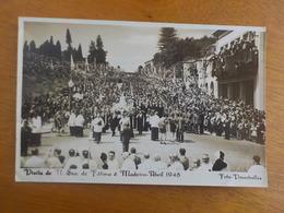 8836) Portugal Visita De Nossa Senhora De Fátima à Madeira, Abril  1948 Foto Perestrellos - Madeira