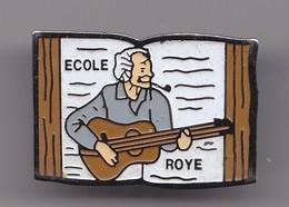 Pin's Ecole Roye Georges Brassens Réf 8020 - Música