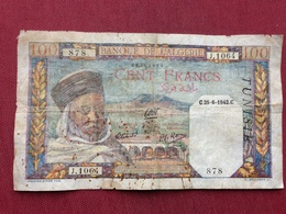 ALGERIE Billet De 100 Francs Du 25/06/1942 Surfrappe TUNISIE - Algérie