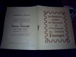 Vieux Papier Publicité Livret De Recette Illustré CHOCOLAT FAVARGER 10 Pages Annee ? - Pubblicitari