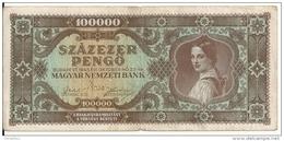 HONGRIE 100000 PENGO 1945 VG+ P 121 - Hongrie