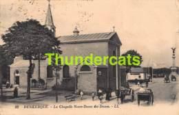 CPA 59 DUNKERQUE LA CHAPELLE NOTRE DAMES DES DUNES - Dunkerque