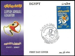 EGYPT 2007 FDC / FIRST DAY COVER Egyptian Handball Federation 50 Years Golden Jubilee 1957 - 2007 - Egypt