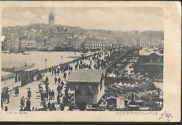 Constantinople  Pont De Galata - Turkey
