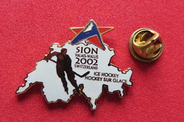 Pin's,Sports D'hiver, ICE HOCKEY, HOCKEY SUR GLACE, SION 2002, Suisse - Winter Sports