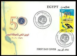 EGYPT 2006 FDC / FIRST DAY COVER SUEZ CANAL NATIONALIZATION GOLDEN JUBILEE 50 YEARS 1956 - 2006 - Egypt