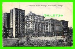 CHICAGO, IL - AUDITORIUM HOTEL, MICHIGAN BOULEVARD - SPARKLES - WRITTEN IN 1907  -  KRESGE & WILSON - - Chicago