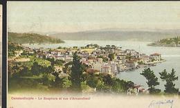 Constantinople  Le Bosphore Et  Vue  D' Arnaoutkeuï   CPA 1903 - Türkei