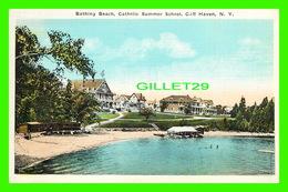 CLIFF HAVEN, NY - BATHING BEACH, CATHOLIC SUMMER SCHOOL - ANIMATED -  PUB. BY W. B. JACQUES DRUG CO - - NY - New York