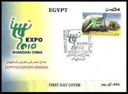 EGYPT 2010 FDC / FIRST DAY COVER CAIRO EGYPT PAVILION EXPO SHANGHAI - Egypt