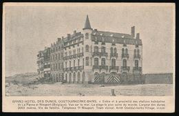 OOSTDUINKERKE  - GRAND HOTEL DES DUNES - 2 AFBEELDINGEN - Oostduinkerke