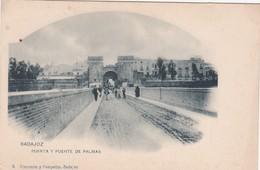 POSTCARD SPAIN ESPAÑA - BADAJOZ - PUERTA Y PUENTE DE PALMAS - Badajoz