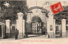 9859. CPA 82 MONTAUBAN. CASERNE LA HIRE. 20è REGIMENT D'INFANTERIE 1908 - Montauban