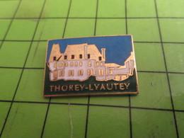 513i  Pin's Pins : BEAU ET RARE /  THEME VILLES : THOREY-LYAUTEY Ne Pas Confondre Avec THOREY-PAVUMESCLEY - Cities