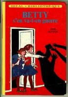 "Idéal Bibliothèque - Enid Blyton - ""Betty S'en Va En Guerre"" - 1972 - Ideal Bibliotheque"