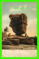 COLORADO SPRING, CO - BALANCED ROCK, GARDEN OF THE GODS - TRAVEL IN 1908 - LITHO-CHROME - - Colorado Springs