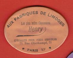 MIROIR PUBLICITAIRE CHAUSSURES HENRY AUS FABRIQUES DE LIMOGES 75 RUE OBERKAMPF A PARIS - Other