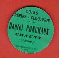 MIROIR PUBLICITAIRE CHAUNY AISNE CUIRS CREPINS CLOUTERIE DANIEL PONCHAUX - Other
