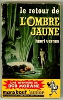 """Marabout Junior N°182 - Série Bob Morane - Henri Vernes - """"Le Retour De L'Ombre Jaune"""" - 1960 - Marabout Junior"""