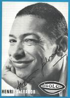 (A929a) - Signature / Dédicace / Autographe Original - Henri SALVADOR - Autographes