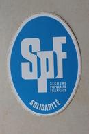 Ancien Autocollant Sticker . SPF Solidarité . Secours Populaire Français - Aufkleber