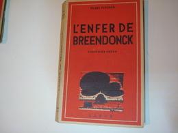 2 Livres Témoins Sur Les Atrocités Commises à Breendonk - Livres