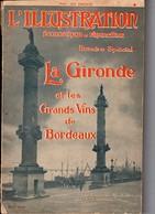 L ILLUSTRATION  ECONOMIQUE ET FINANCIERE  LA  GIRONDE ET LES GRANDS VINS DE BORDEAUX 1924 - Aquitaine