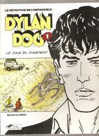 DYLAN DOG Tome 1 Le Jour Du Jugement Par SCLAVI & COSSU Editions Hors Collection De 2001 - Dylan Dog