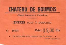 Ticket D'Entrée Le Château De Boumois Saint Martin De La Place - Tickets - Vouchers