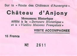 Ticket D'entrée / Entrance Ticket / Entreebewijs - Chateau D'Anjony - Visite Accompagnée - France - Tickets - Vouchers