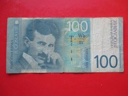 X1- 100 Dinara 2000. Yugoslavia -Circulated - Yugoslavia