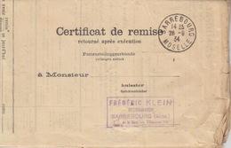 Certificat De Remise Après Exécution De Sarrebourg (T201) En Franchise Le 28/9/34 Pour Sarrebourg - Marcophilie (Lettres)