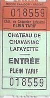 Ticket D'entrée Du CHÄTEAU De CHAVANIAC LAFAYETTE - Tickets - Vouchers
