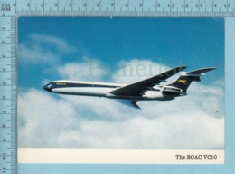 Avion, Aviation - The BOAC VC10, Built British Aircraft Co. Postcard Carte Postale - 1946-....: Ere Moderne