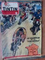 Revue TINTIN N° 402 Juillet 1956 Le Champion De La Squadra J. GRATON  + Carte Tour De France 1956 Cycling ( 3 Scans) - Unclassified