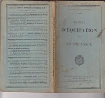 Manuel équitation Dressage -ministere Guerre - Cheval Soldat Equitation -1929 Charles-lavauzelle - Army & War