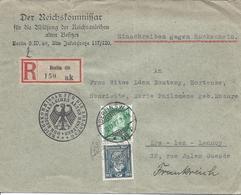 BERLIN SW 10 11 1923 REICHSCOMMISSAR FUR DIE ABLOSUNG DER REICHSANLEIHEN ALTEN BESITZES RECOMMANDE Pour France - Lettres & Documents
