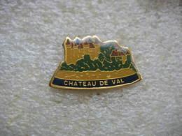 Pin's Du Chateau De Val Dans La Commune De Lanobre Dans Le Département Du Cantal,  En Région Auvergne - EDF GDF
