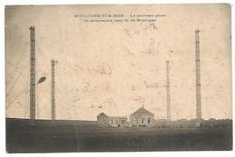 CARTE POSTALE DE BOULOGNE - SUR - MER - LE NOUVEAU POSTE DE TéLéGRAPHIE SANS FIL DE BOULOGNE , 1910 , TEXTE INTERESSANT - Boulogne Sur Mer