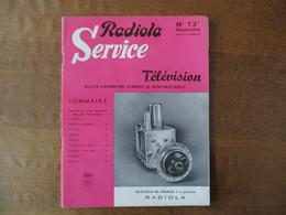 RADIOLA SERVICE TELEVISION N° 13 SEPTEMBRE SAISON 1956-57 - Fernsehen