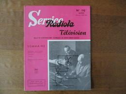 RADIOLA SERVICE TELEVISION N° 16 JUILLET SAISON 1957-58 - Fernsehen