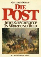 Die Post 1988 Antiquarisch 32€ G.North Bildband In Wort / Bild 500 Jahre Post Geschichte History ISBN 3-7685-0187-6 - Philatelie Und Postgeschichte