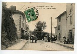 Aixe Sur Vienne Arrivée Des Tramways Place De La Gare - Aixe Sur Vienne