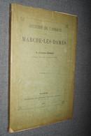 RARE 1888,histoire De L'abbaye De Marche-Les-Dames,Namur,122 Pages,21,5 Cm. Sur 14 Cm. - Cultuur