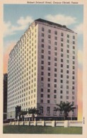 Texas Corpus Christi Robert Driscoll Hotel 1950 Curteich - Corpus Christi